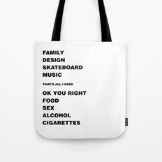 Ok You Right Tote Bag