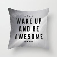 Be Awesome II Throw Pillow