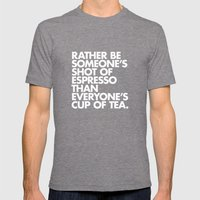 Rather Be Someone's Shot… Mens Fitted Tee Tri-Grey SMALL