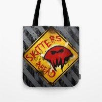 Caution: Skitters Ahead … Tote Bag