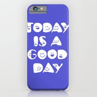 iPhone & iPod Case featuring Today Is A Good Day! by Stuart Colebrook