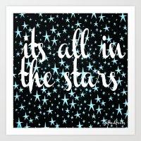 It's All In The Stars Art Print