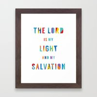 The Lord is my Light and my Salvation Framed Art Print