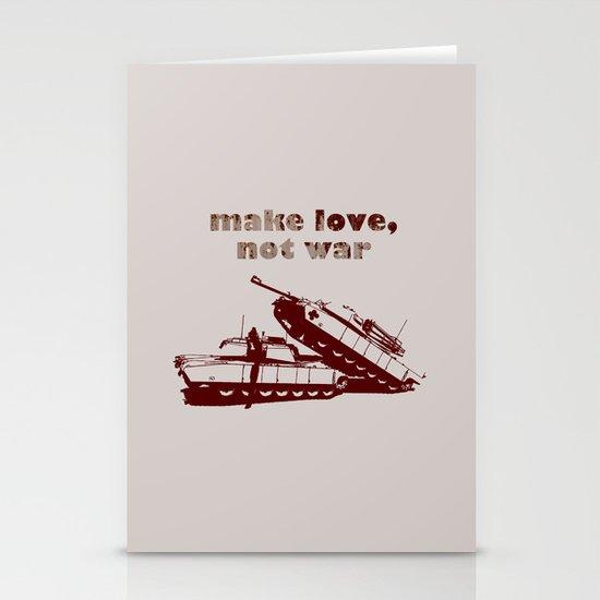 Make love, not war! Stationery Card