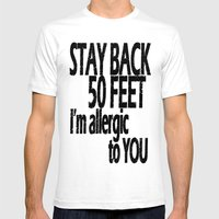 Stay Back Mens Fitted Tee White SMALL