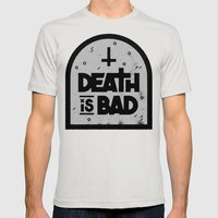 Death is Bad Mens Fitted Tee Silver SMALL