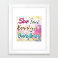 She Saw Beauty In Everything Framed Art Print