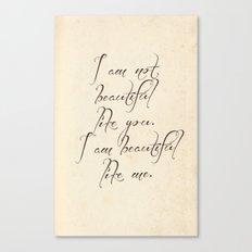I am beautiful Canvas Print