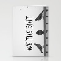 We The Shit Stationery Cards