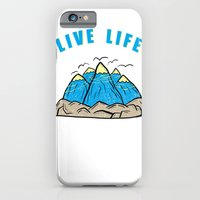 iPhone & iPod Case featuring Live life by Sphonx