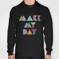 Make My Day. Hoody