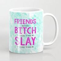 Slay Together Mug