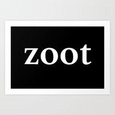 Zoot inverse edition Art Print