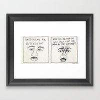 MEN DET FÅR MAN VÄL IN… Framed Art Print
