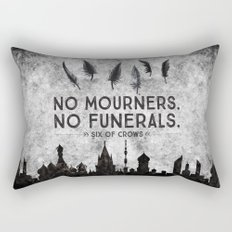 Six of Crows - No Mourners. No Funerals Rectangular Pillow