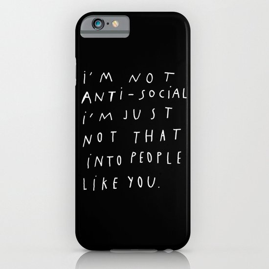 I AM NOT ANTI-SOCIAL iPhone & iPod Case