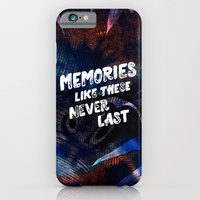 memories like these never last iPhone 6 Slim Case
