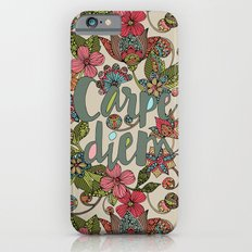 Carpe Diem iPhone 6 Slim Case