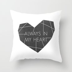 Always in My Heart - in Black Throw Pillow