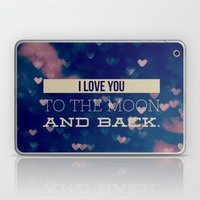 I Love You To The Moon A… Laptop & iPad Skin