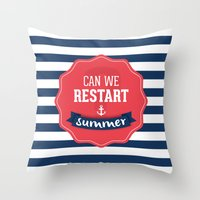 Can we restart summer Throw Pillow