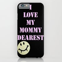 Mommy Dearest iPhone 6 Slim Case