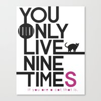 YOLNT. YOU ONLY LIVE NIN… Canvas Print