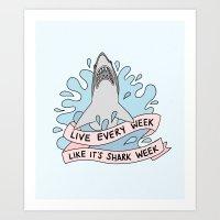 Live Every Week Like It'… Art Print