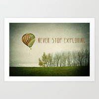 Never Stop Exploring ( A… Art Print