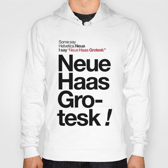 Helvetica Neue / Neue Haas Grotesk – Poster Hoody