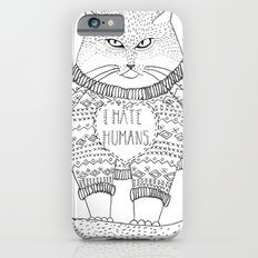 I hate humans. iPhone 6s Slim Case