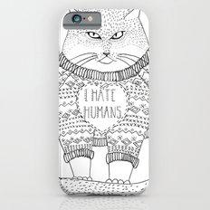 I hate humans. iPhone 6 Slim Case