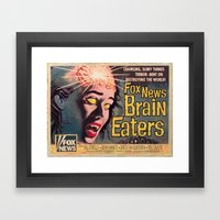 Fox News Brain Eaters Framed Art Print