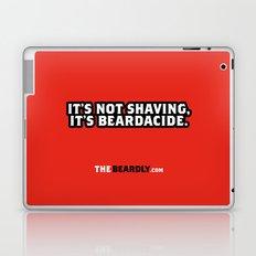 IT'S NOT SHAVING. IT'S BEARDACIDE. Laptop & iPad Skin