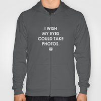 Eyes could take photos Hoody