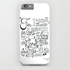 Jeremiah 29:11 Slim Case iPhone 6s