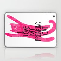 I Love My Freaking Cat -… Laptop & iPad Skin