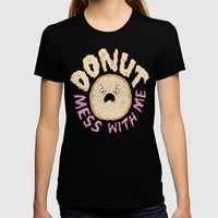Donut Mess With Me Womens Fitted Tee Black SMALL