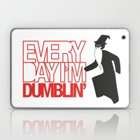 Every Day I'm Dumblin' Laptop & iPad Skin