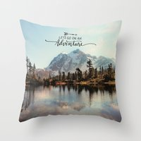 lets go on an adventure Throw Pillow
