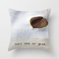 That Time of Year Throw Pillow