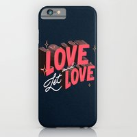 iPhone Cases featuring Love & Let Love by Jillian Adel