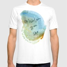 Without you, I am me SMALL Mens Fitted Tee White