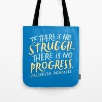 Frederick Douglass on Progress Tote Bag