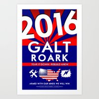 Elect John Galt and Howard Roark 2016  Art Print