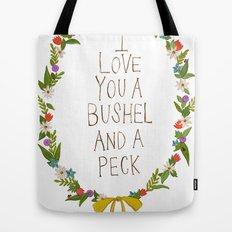 I love you and bushel and a peck Tote Bag