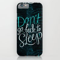 iPhone & iPod Case featuring Don't Go Back To Sleep! by Chris Piascik