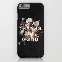 iPhone Cases featuring No Thanks I'm Good by Heather Landis