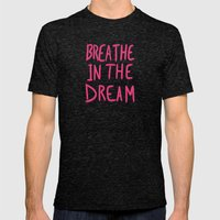 Breathe in the Dream...(pink) Mens Fitted Tee Tri-Black SMALL