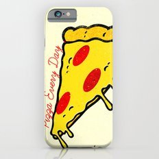 Pizza Every Day iPhone 6 Slim Case